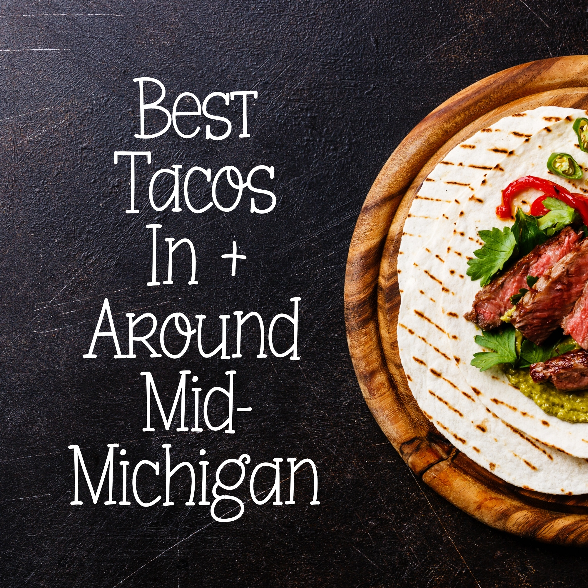 best michigan tacos